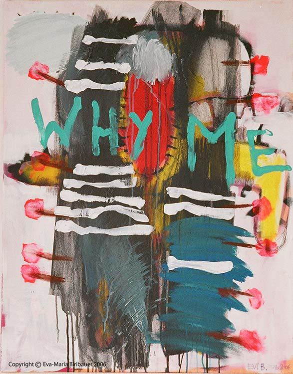 Why me? - Das Ende einer Liebe 2006